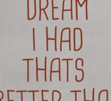 JUST ANOTHER DREAM Sticker