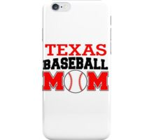 TEXAS BASEBALL MOM iPhone Case/Skin
