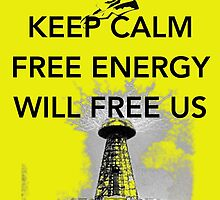 Keep Calm Tesla Free Us by Claritea
