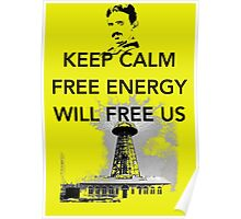 Keep Calm Tesla Free Us Poster