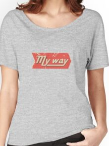 My Way Women's Relaxed Fit T-Shirt