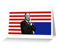 Frank Underwood House of Cards Greeting Card