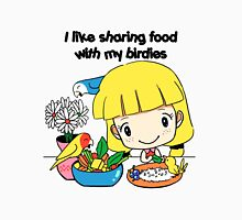 I like sharing food with my birdies Womens Fitted T-Shirt