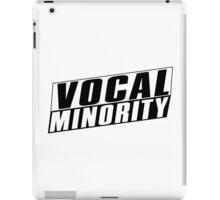 Vocal Minority - Cool Design iPad Case/Skin