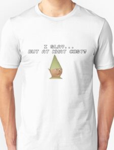 I Slay, But at What Cost? Unisex T-Shirt