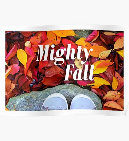Mighty Fall Poster