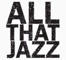 All That Jazz Kids Tee