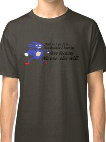 So I Go Fast - Sanic Classic T-Shirt