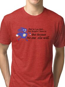 So I Go Fast - Sanic Tri-blend T-Shirt