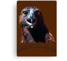 Bad Attitude Eagle Canvas Print