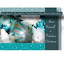 Have Yourself a Fabulous Christmas Photographic Print
