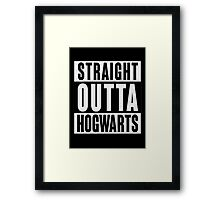 Straight Out of Hogwarts Framed Print