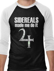 Sidereals made me do it Men's Baseball ¾ T-Shirt