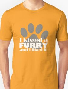 I kissed a furry and i liked it T-Shirt