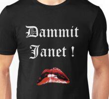 Dammit Janet Unisex T-Shirt