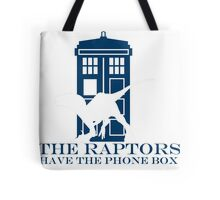The raptors have the phone box 2 Tote Bag