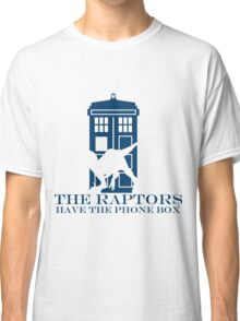 The raptors have the phone box 2 Classic T-Shirt