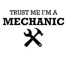 TRUST ME I'M A MECHANIC by creativecm