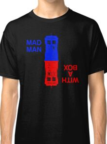 Mad Man With A Box Classic T-Shirt