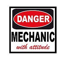 danger mechanic with attitude Photographic Print
