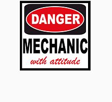 danger mechanic with attitude Unisex T-Shirt