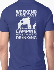 WEEKEND FORECAST CAMPING ... T-Shirt