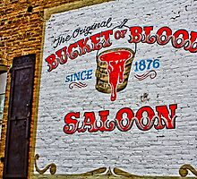 Bucket Of Blood Saloon by James Cameron