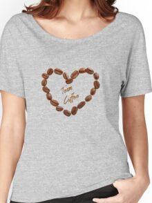 TEAM COFFEE Women's Relaxed Fit T-Shirt
