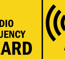 Warning! Radio Frequency Hazard...T-shirt etc.... Sticker