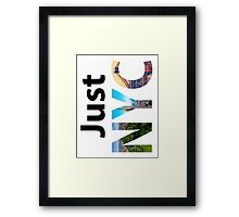 Just NYC New York City. Typography  Framed Print