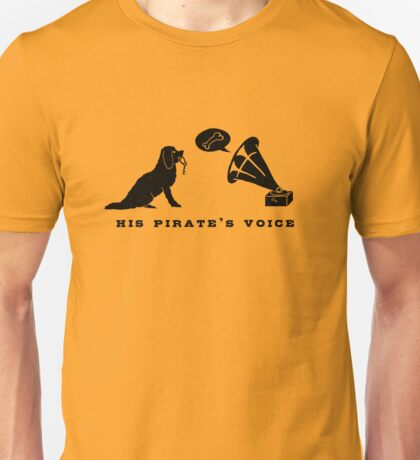 His Pirate's Voice (Black) T-Shirt