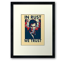Iconic - In Rust We Trust Framed Print