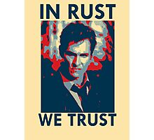 Iconic - In Rust We Trust Photographic Print