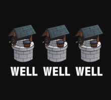 Well Well Well by AmazingVision