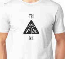 Tri Me2 Unisex T-Shirt