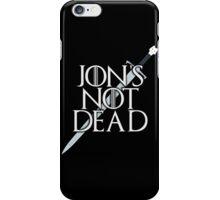 Jon's Not Dead iPhone Case/Skin