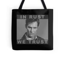 In Rust We Trust - Shirt Tote Bag
