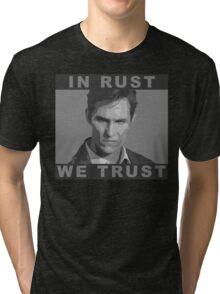 In Rust We Trust - Shirt Tri-blend T-Shirt