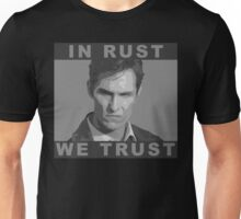 In Rust We Trust - Shirt Unisex T-Shirt