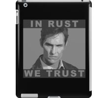 In Rust We Trust - Shirt iPad Case/Skin