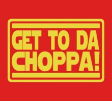 Get To Da Choppa! One Piece - Long Sleeve