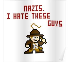 8bit Indiana Jones Hates Nazis Poster