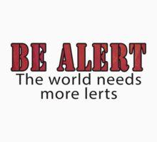 Be Alert by ImagineThatNYC