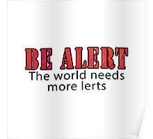 Be Alert Poster