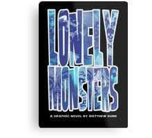 Lonely Monsters (Second Printing Cover) Metal Print