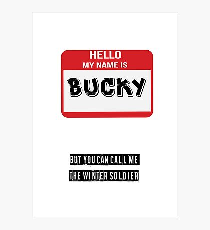 Hello My Name Is Bucky Photographic Print