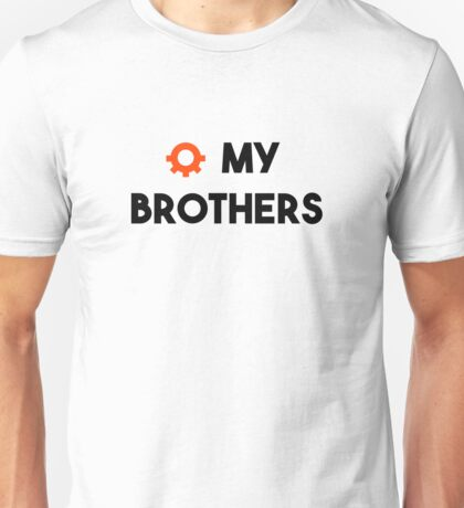 O My Brothers Unisex T-Shirt