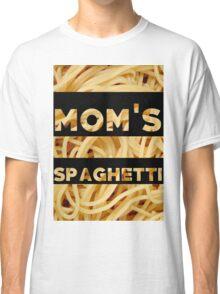 Mom's Spaghetti Print Classic T-Shirt