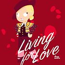 LIVING FOR LOVE by steppuki