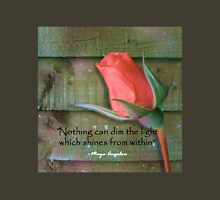 Nothing Can Dim The Light Unisex T-Shirt